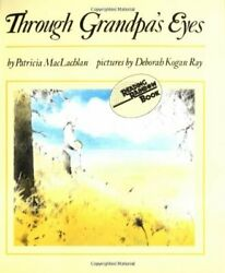 NEW - Through Grandpa's Eyes (Harper Trophy Book) by MacLachlan Patricia