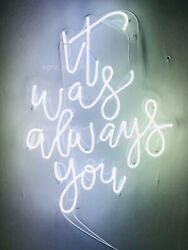 New It Was Always You Acrylic Neon Sign Gift Light Lamp Room Decor With Dimmer