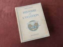Histoire Aviation Flammarion Wade- Nursery Favourite 393 Pages In 1949