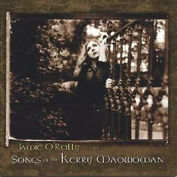JAMIE O'REILLY - SONGS OF KERRY MADWOMAN NEW CD