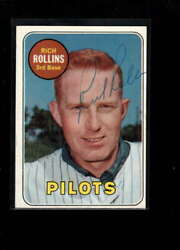 1969 TOPPS #451 RICH ROLLINS AUTHENTIC ON CARD AUTOGRAPH SIGNATURE AX6945