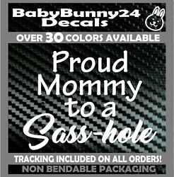 Proud Mommy To A Sass-hole Sasshole Mom Funny Truck Van Car Vinyl Decal Sticker