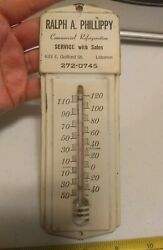 Vintage Ralph A. Phillippy Refrigeration Lebanon Pa Advertising Thermometer