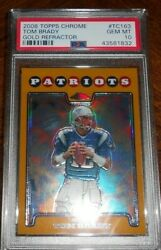🔥2008 TOM BRADY TOPPS GOLD REFRACTOR  /199 PSA 10* CLUTCHING VARIATION 1/1 POP