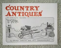 Country Antiques Childrenand039s Guide Book Smith Sagendorf Signed 1st Edition Child