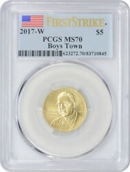 2017-w 5 Gold Boys Town Commemorative Ms70 Pcgs First Strike Mint State 70