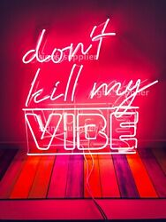 New Donand039t Kill My Vibe Acrylic Neon Sign Light Lamp Artwork Display With Dimmer