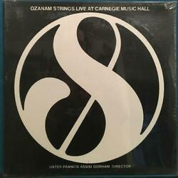 OZANAM STRINGS LIVE AT CARNEGIE HALL~SEALED~SISTER FRANCIS ASSISI~PVT SPIRITUAL