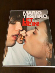 Mario Testino -signed- Let Me In Limited Edition Slipcase Numbered Edition Rare