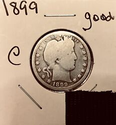 1899 Barber Quarter G Details Silver Coin Collecting