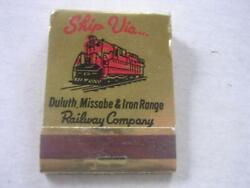 1950's Ship Via Duluth Missabe And Iron Range Railroad Co Empty Matchbook
