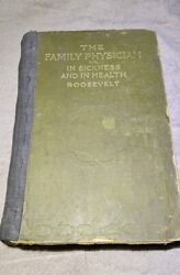 Family Physician/in Sickness And In Health Rare Book Dr. J West Roosevelt 1896