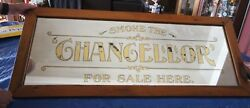 1894 Lemieux And Girard Montreal Reverse Painted Glass Chancellor Cigar Sign