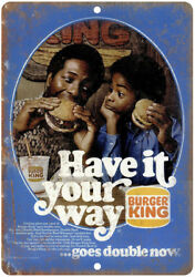 1970s Burger King Have It Your Way Retro Ad 12 X 9 Retro Look Metal Sign N21