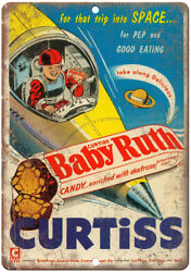 Curtiss Baby Ruth Vintage Candy Bar Space Ad 12x9 Retro Look Metal Sign N54