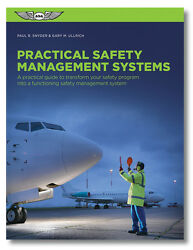 Practical Safety Management Systems For Aviation Isbn 978-1-61954-424-6 Asa-sms