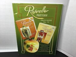 Roseville Pottery Price Guide By Sharon Huxford And Bob Huxford 2003,...
