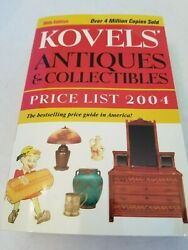 36th Edition - Kovels Antiques And Collectibles - Price List 2004