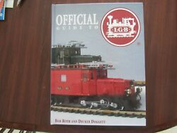 Official Guide To Lgb Trains Hardcover New