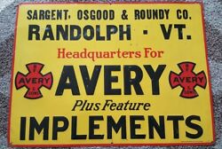 Bf Avery And Sons Tractor Implement Dealer Sign Sargent Osgood Roundy Randolph Vt