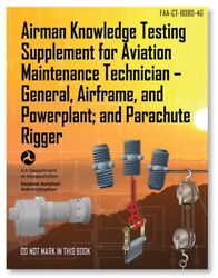 Faa Airman Knowledge Testing Supplement Amt And Parachute Rigging Ct-8080-4g
