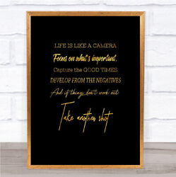 Develop From Negatives Quote Print Black And Gold Wall Art Picture