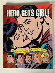 Hero Gets Girl The Life And Art Of Kurt Schaffenberger Softcover Oop 1st Print