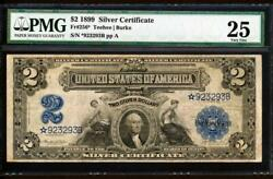 Fr.256 1899 2 Silver Cert. Star Type 1 Only 11 Known Serial 923293b Pmg 25