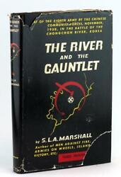 S L A Marshall Signed 1953 The River And The Gauntlet 8th Army Korean War Hc Dj