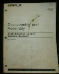 Caterpillar 446d Backhoe Loader Machine Systems Disassembly And Assembly Manual