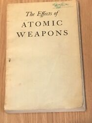 1950 The Effects Of Atomic Weapons Dept Defense Energy Commission Los Alamos Lab