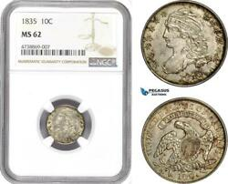 Ae197 United States Capped Bust Dime 10c 1835 Philadelphia Silver Ngc Ms62