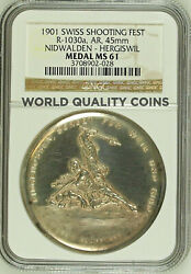 Swiss 1901 Silver Medal Shooting Fest Nidwalden Hergiswil R-1030a Ngc Ms61 Rare