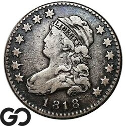 1818 Capped Bust Quarter, Scarce Early Collector Silver 25c