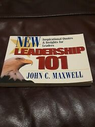 New Leadership 101 : Inspirational Quotes and Insights for Leaders by John C. M…