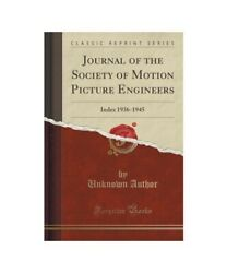 Unknown Author Journal Of The Society Of Motion Picture Engineers