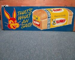 Vintage Bunny Bread Sign 18 X 54 All Original Rare That's What Ah Said