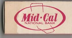 Vtg Strike On Match Box With Local Ad And Sticks Mid-cal National Bank Stockton
