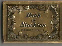 Vtg Strike On Match Box With Local Ad And Sticks Bank Of Stockton Gold