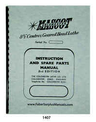 Colchester Mascot 8 1/2 Centres Geared Lathe Instruction And Parts Manual 1407