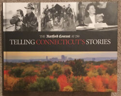 Telling Connecticut's Stories By Hartford Courant - Hardcover
