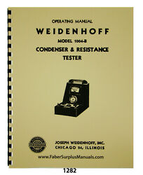 Weidenhoff 1004-b Condenser And Resistance Tester Operating Manual 1282