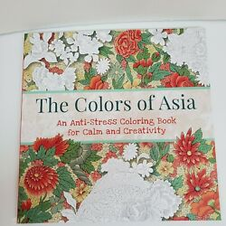 The Colors of Asia: An Anti Stress Adult Coloring Book for Calm and Creativity