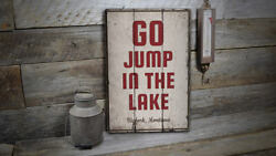 Go Jump In The Lake Novelty Distressed Sign Personalized Wood Sign