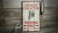 Antique Collector Parking Rustic Distressed Sign, Personalized Wood Sign