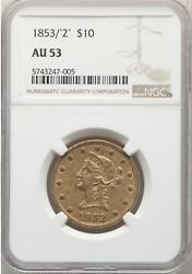 1853/and0392and039 10 Gold Liberty Head Eagle Ngc Au 53