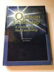 Quantum Leadership A Textbook of New Leadership Author SIGNED 2003 HC