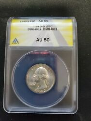 Anacs Certified Au50 1945-s 25 Cent Ddo-001 Dmr-003 , Great Collection Piece