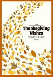 Thanksgiving Wishes Across The Miles - Thanksgiving Greeting Card - 25321