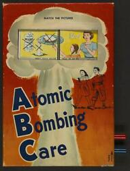 Photo'don't Touch Unless Told To Do So' Atomic Bombing Care